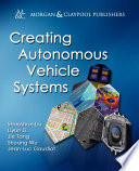 Creating Autonomous Vehicle Systems