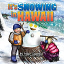 It s Snowing in Hawaii