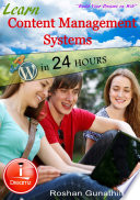 Learn Content Management Systems in 24 Hours