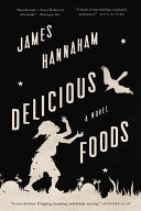 Delicious Foods by James Hannaham