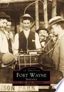 Fort Wayne  Indiana