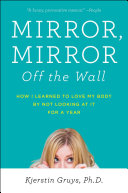 Mirror  Mirror Off the Wall