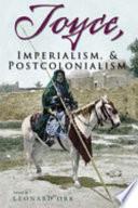 Joyce  Imperialism    Postcolonialism