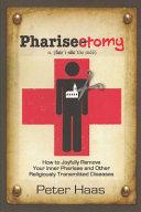 Pharisectomy