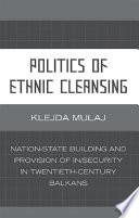 Politics Of Ethnic Cleansing