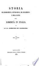 Storia Del Risorgimento De Progressi Del Decadimento E Della Rovine Della Liberta In Italia