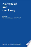 Anesthesia and the Lung