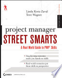 Project Manager Street Smarts : breaking into the field of project management...