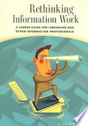 Rethinking Information Work