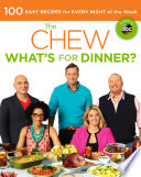 The Chew What S For Dinner