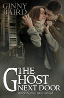 download ebook the ghost next door (a love story) pdf epub