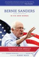 Bernie Sanders  In His Own Words