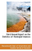 Third Annual Report on the Statistics of Municipal Finances