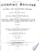 Neues vollständiges Wörterbuch der deutschen und französischen Sprache