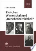"""Zwischen Wissenschaft und """"Burschenherrlichkeit"""""""