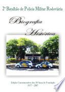 2º Batalhão de Polícia Militar Rodoviária: Biografia Histórica (1977 a 2007)