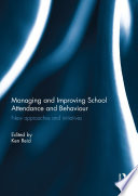 Managing and Improving School Attendance and Behaviour