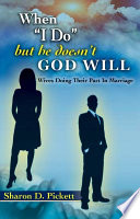 Ebook When I Do, But He Doesn't, God Will (Wives Doing Their Part in Marriage) Epub Sharon D. Pickett Apps Read Mobile