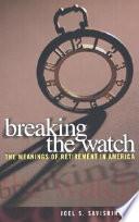 Breaking the Watch
