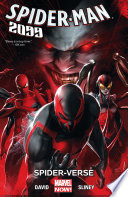 Spider-Man 2099 Vol. 2 : year 2099! but there's no time for...