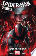 Spider-Man 2099 Vol. 2 : year 2099! but there's no time for nostalgia...