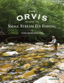 The Orvis Guide to Small Stream Fly Fishing