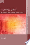 The Naked Christ