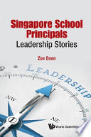 Singapore School Principals Leadership Stories