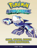 download ebook pokemon alpha sapphire game, cheats, events guide unofficial pdf epub
