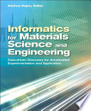 Informatics for Materials Science and Engineering