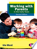 Working with Parents in the Early Years