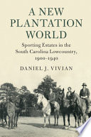 A New Plantation World