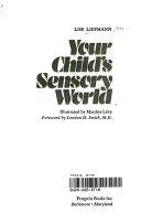 Your child s sensory world