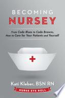 Becoming Nursey
