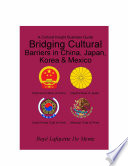 Bridging Cultural Barriers in China, Japan, Korea & Mexico But Not The Cultures This