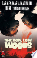 The Low  Low Woods Book PDF