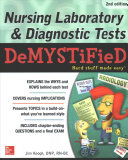 Nursing Laboratory Diagnostic Tests Demystified Second Edition