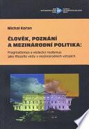 Člověk, poznání a mezinárodní politika