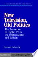 New Television  Old Politics