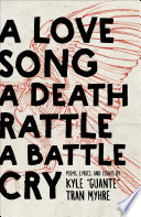 A Love Song  A Death Rattle  A Battle Cry