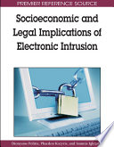Socioeconomic And Legal Implications Of Electronic Intrusion book