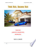 Think Rich Become Rich Learn The 5 Golden Steps
