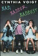 Bad  Badder  Baddest