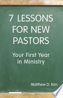7 Lessons For New Pastors