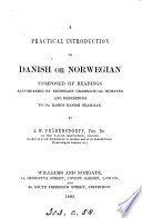 A practical introduction to Danish or Norwegian