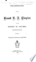 Proceedings of the Grand Chapter of Royal Arch Masons of the District of Columbia
