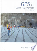 GPS for Land Surveyors  Third Edition