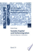 Soziales Kapital und Kettenmigration