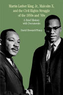 Martin Luther King  Jr   Malcolm X  and the Civil Rights Struggle of the 1950s and 1960s