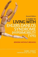 A Guide to Living with Hypermobility Syndrome   EDS III
